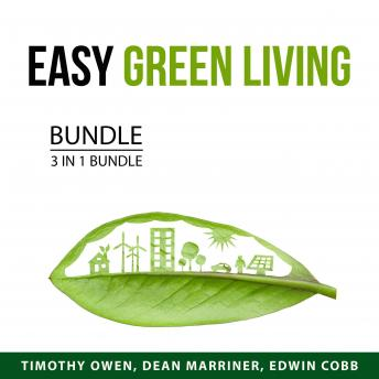 Easy Green Living Bundle, 3 in 1 Bundle: Recycle This, Greener Living, and Greener Choices