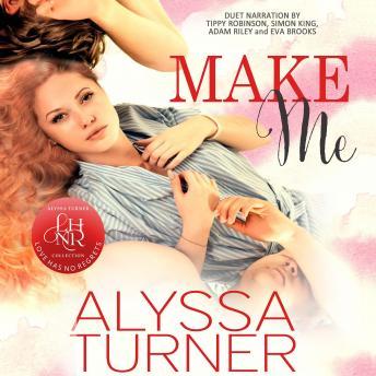 Make Me: MMF Ménage Romance