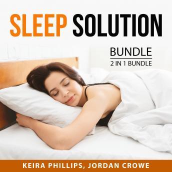 Sleep Solution Bundle, 2 in 1 Bundle:: Better Sleep and Secrets to Quality Sleep