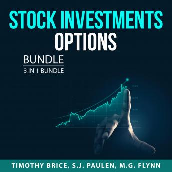 Stock Investments Options Bundle, 3 in 1 Bundle: Stock Investments, Penny Stocks 101, and Momentum S