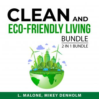 Clean and Eco-Friendly Living Bundle, 2 in 1 Bundle: Secrets to a Clean and Organized Home and Eco F