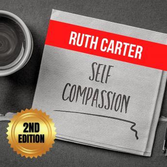 Self-Compassion (2nd Edition)