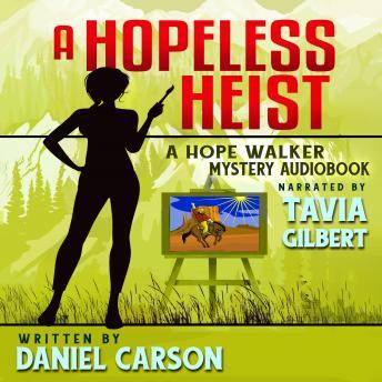 A Hopeless Heist
