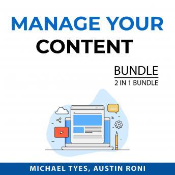Manage Your Content Bundle, 2 in 1 Bundle: Content Hacks and Content Management