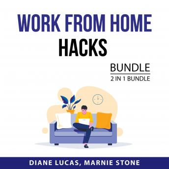 Work From Home Hacks Bundle, 2 in 1 Bundle: Work From Home Success and Online Job Search Guide
