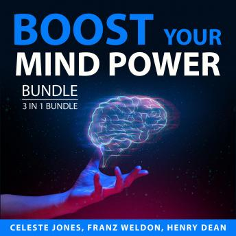 Boost Your Mind Power Bundle, 3 in 1 Bundle: Boost Your Memory, Take Care of Your Brain, Bulletproof