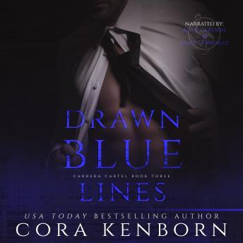 Drawn Blue Lines: The Carrera Cartel Volume 3