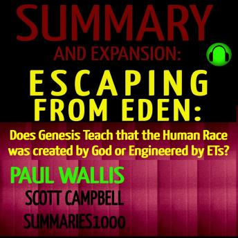 Summary and Expansion: Escaping from Eden by Paul Wallis: Does Genesis Teach that the Human Race was