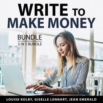 Write to Make money BUndle, 3 in 1 Bundle: Writing For Profit, Article Gold, Speed Copywriting
