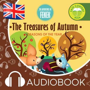 The Treasures of Autumn: The Adventures of Fenek