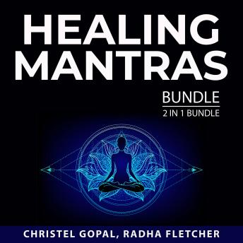 Healing Mantras Bundle, 2 in 1 Bundle: Buddhism Wisdom and Mantras and Affirmations