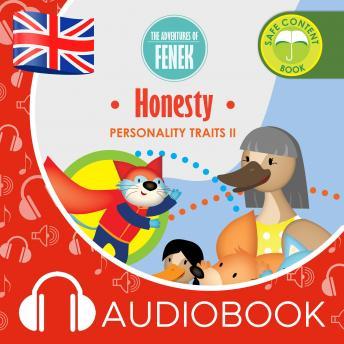 Honesty: The Adventures of Fenek