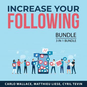 Increase Your Following Bundle, 3 in 1 Bundle: Road to Millions of Followers, Influencer Power, Gain