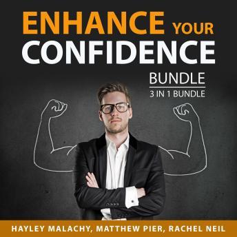 Enhance Your Confidence Bundle, 3 in 1 Bundle: The Power of Self-Confidence, Power of Confidence, an