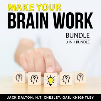 Make Your Brain Work Bundle, 3 in 1 Bundle: Boost Your Mental Power, Cognitive Psychology, and Sharp