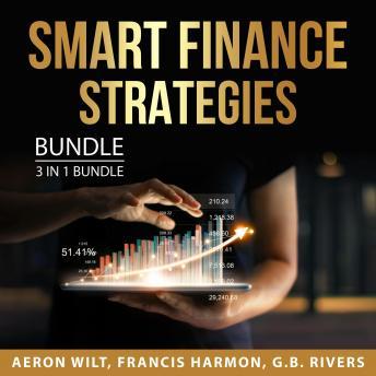 Smart Finance Strategies Bundle, 3 in 1 Bundle: Life After Bankruptcy,  Smart Budget Plan, Financial