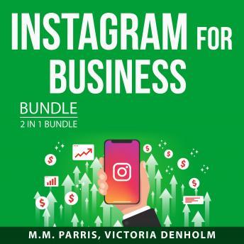 Instagram for Business Bundle, 2 in 1 Bundle: Instagram Marketing Secrets and Instagram Stories Blue