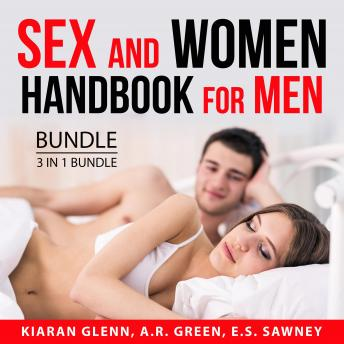 Sex and Women Handbook for Men Bundle, 3 in 1 Bundle: How to Attract Asian Women, Book of Tantra, an