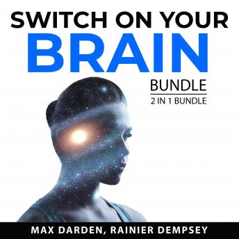 Switch On Your Brain Bundle, 2 in 1 Bundle:: Think Bigger and Unleash Your Brain Power