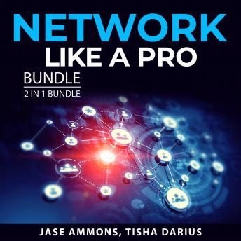 Network Like a Pro Bundle, 2 in 1 Bundle: Confident Prospecting, Power Networking