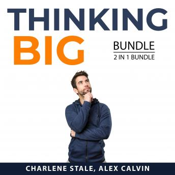 Thinking Big Bundle, 2 in 1 Bundle: Success Mindset and Success Mentality