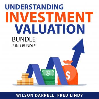 Understanding Investment Valuation Bundle, 2 in 1 Bundle: Value Investing Guide, Investment Valuatio