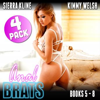 Anal Brats Books 5 – 8 : 4-Pack (First Time Anal Erotica Audiobook Collection)