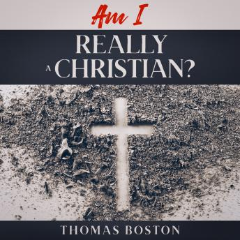 Download Am I Really a Christian? by Thomas Boston