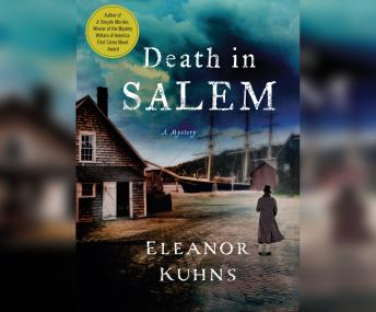 Death in Salem, Eleanor Kuhns
