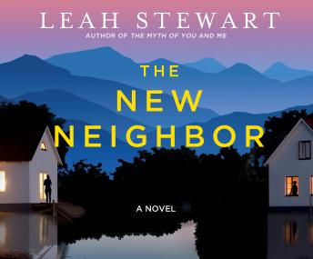 New Neighbor, Leah Stewart