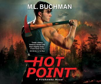 Hot Point: A Firehawks Novel, M. L. Buchman