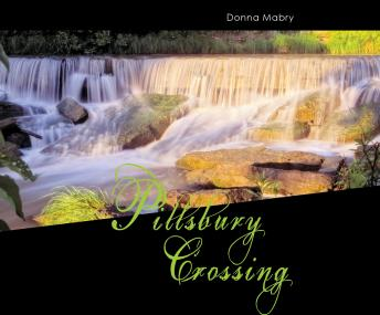 Pillsbury Crossing, Donna Mabry