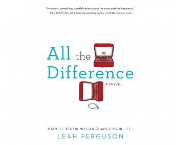 All the Difference, Leah Ferguson