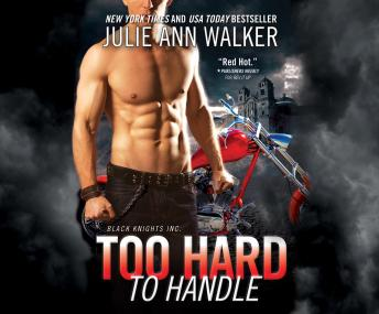 Too Hard to Handle, Julie Ann Walker