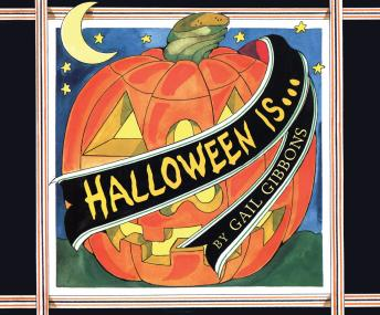 Halloween Is..., Gail Gibbons