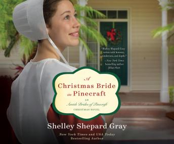 Christmas Bride in Pinecraft: An Amish Brides of Pinecraft Christmas Novel, Shelley Shepard Gray