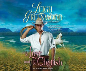 To Love and to Cherish: A Cactus Creek Novel