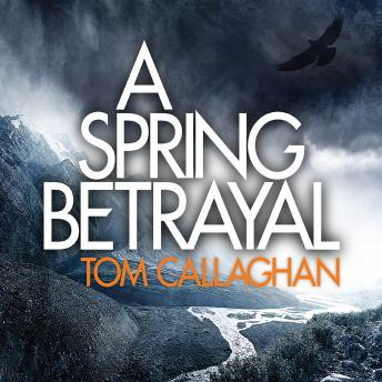 Download Spring Betrayal by Tom Callaghan