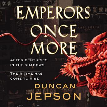 Emperors Once More, Duncan Jepson