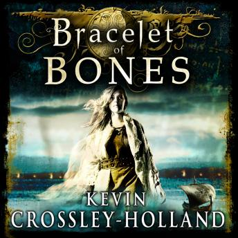 Bracelet of Bones: The Viking Sagas Book 1