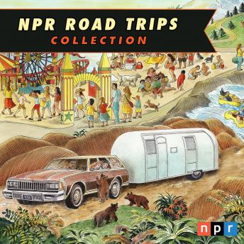 NPR Road Trips Collection, NPR