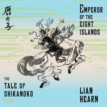 Emperor of the Eight Islands, Lian Hearn