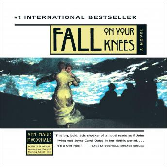 Fall On Your Knees, Ann-Marie McDonald