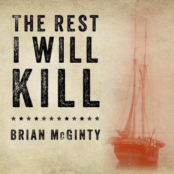 Rest I Will Kill: William Tillman and the Unforgettable Story of How a Free Black Man Refused to Become a Slave, Brian McGinty