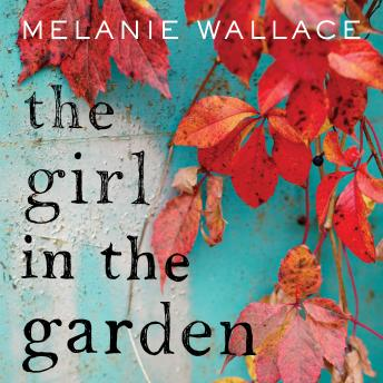 Girl in the Garden, Melanie Wallace