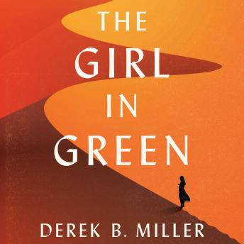 Girl in Green, Derek B. Miller