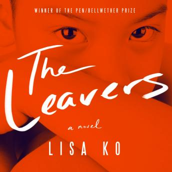 Leavers: A Novel, Lisa Ko