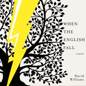 Download When the English Fall: A Novel by David Williams
