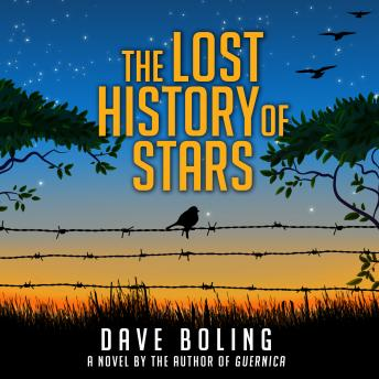 Lost History of Stars: A Novel, Dave Boling