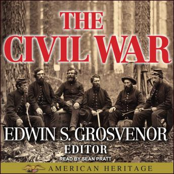 Best of American Heritage: The Civil War, Edwin S. Grosvenor